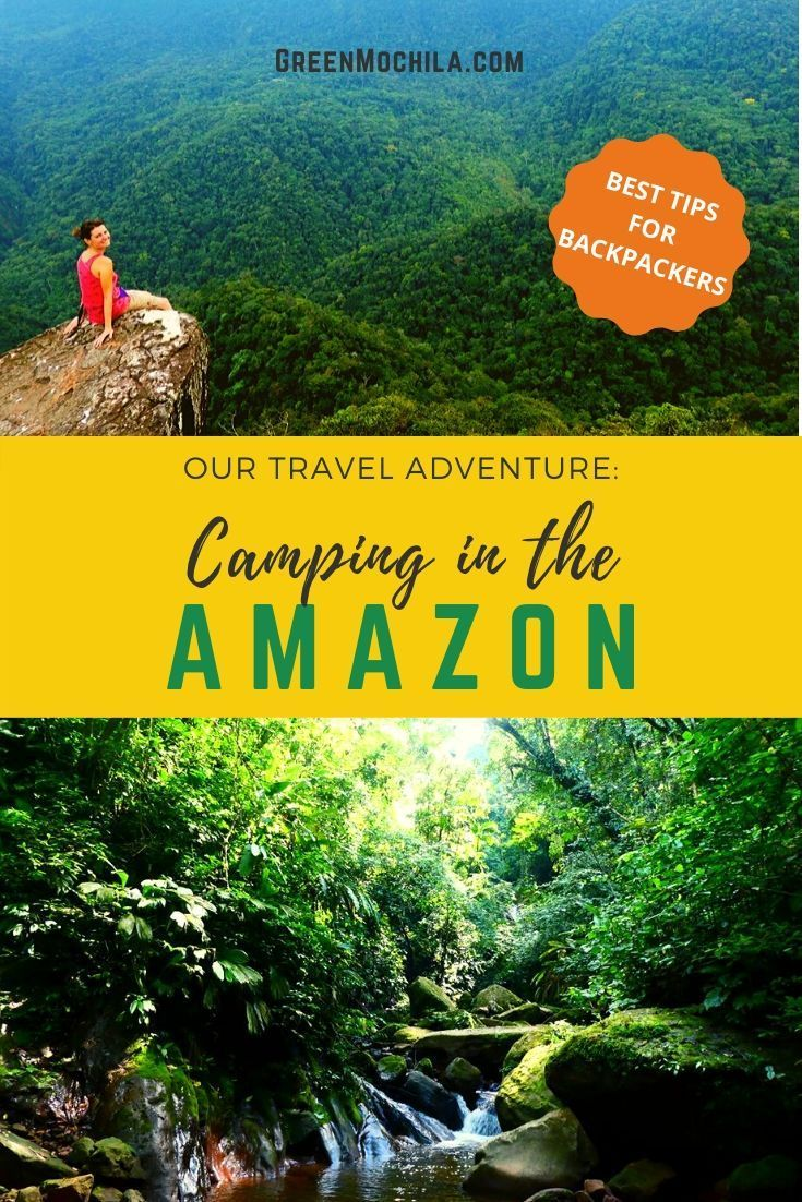 Our Camping Adventure In The Amazon In Peru Adventure Travel South America Travel South America Travel Destinations
