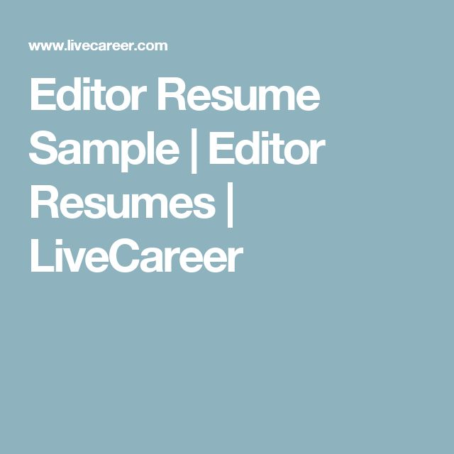 Editor Resume Sample Editor Resumes LiveCareer Career Misc - editor resume sample