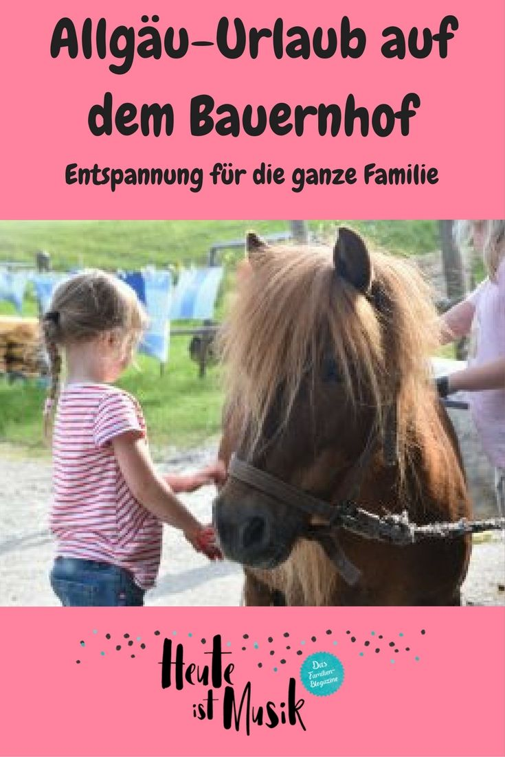 Ihr sucht den perfekten Familienurlaub auf dem Bauernhof? Wir verraten euch die optimale Adresse: Biobauernhof Schöll in Nidersonthofen, Allgäu