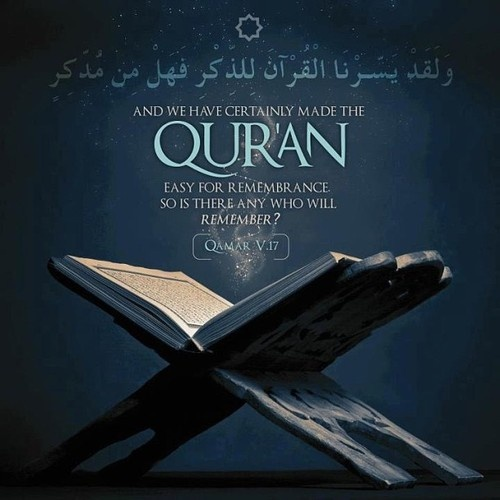 Qur'an al-Qamar (The Moon) 54:17: And We have indeed made the Qur'an easy to understand and remember, then is there any that will remember (or receive admonition)?