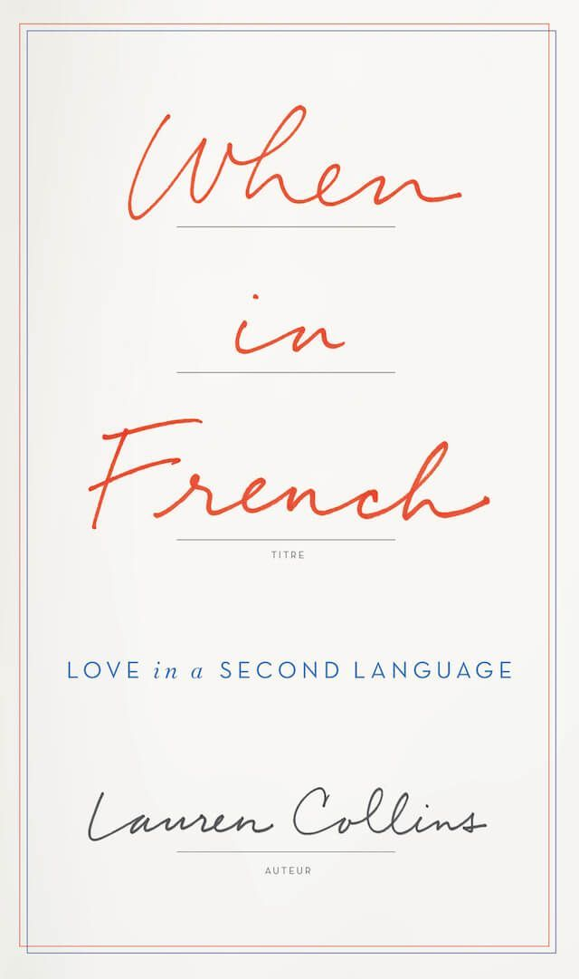 When In French by Lauren Collins.