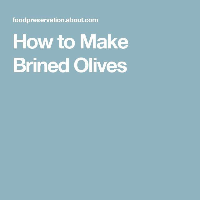 How to Make Brined Olives