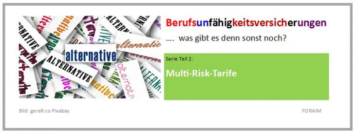 Alternativen zur Berufsunfähigkeitsversicherung – 2. Multi-Risk-Tarife