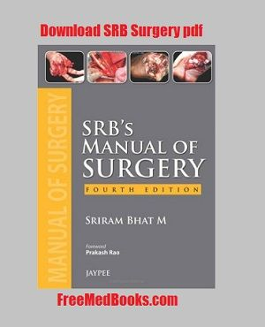 SRB's Manual of Surgery pdf Review and Download Free