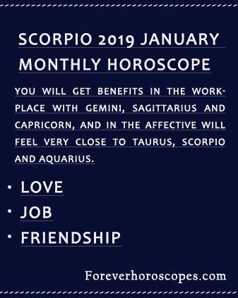 Scorpio 2019 January Monthly Horoscope Forever Horoscopes