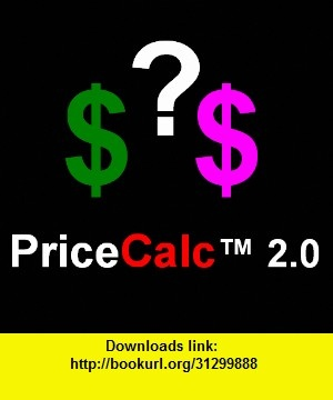 PriceCalc Price Comparison Calculator, iphone, ipad, ipod touch, itouch, itunes, appstore, torrent, downloads, rapidshare, megaupload, fileserve