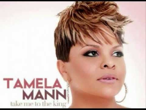 Tamela Mann-Take Me To The King (with lyrics)