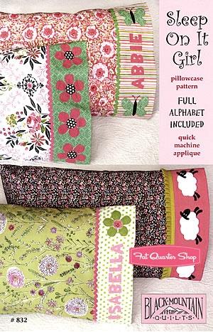 Girl Sleep On It Pillowcase Pattern Black Mountain Quilts
