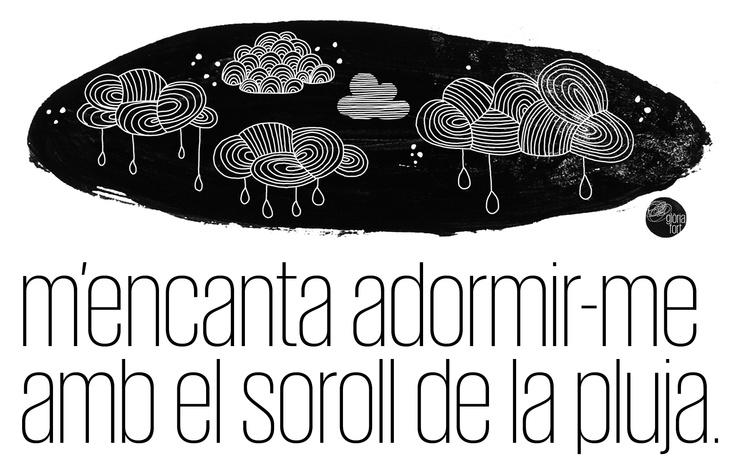 m'encanta adormir-me amb el soroll de la pluja.  © glòria_fort