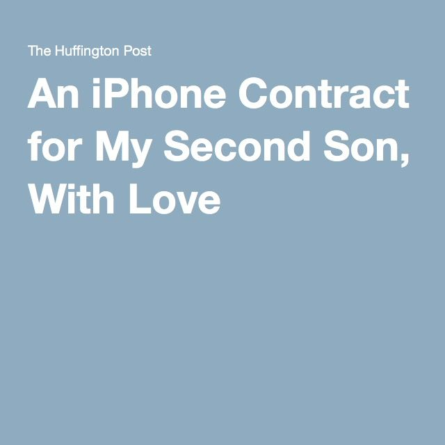 An iPhone Contract for My Second Son, With Love