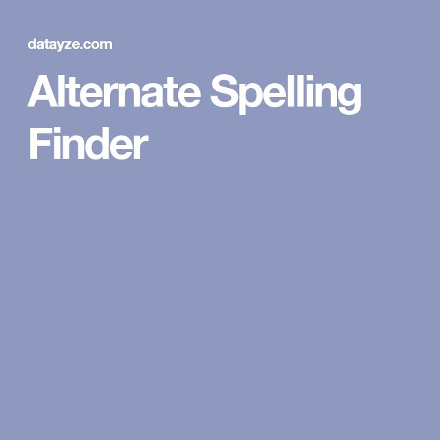 Alternate Spelling Finder