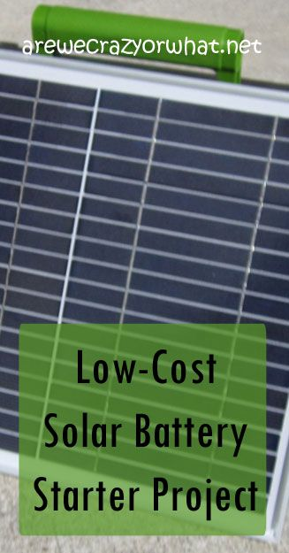 Step by step directions for building a low cost solar battery for basic camping or power outage needs. #beselfreliant