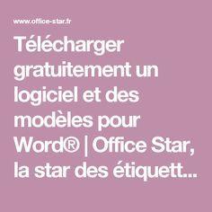 Télécharger gratuitement un logiciel et des modèles pour Word®   Office Star, la star des étiquettes