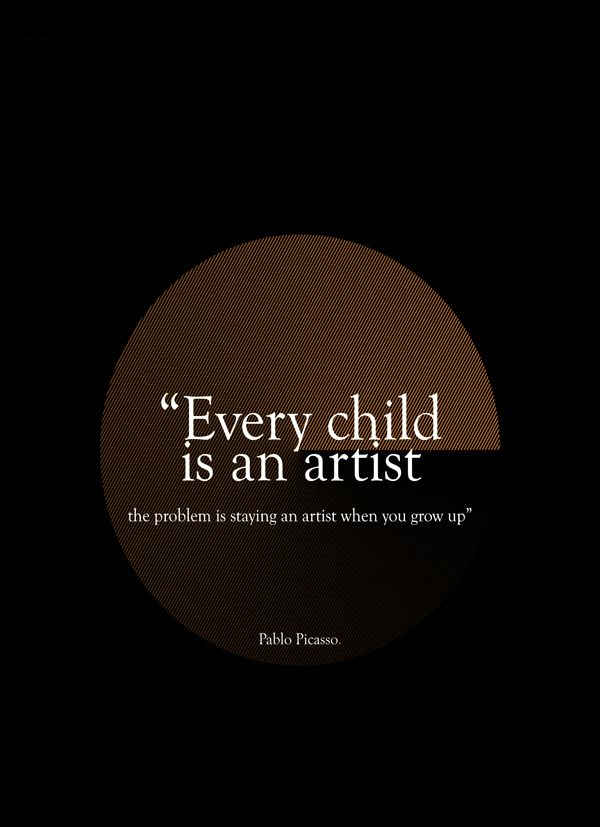 inspirational quotes about love 15 Famous Quotes on Creativity – Every child is an artist, the problem is staying an artist when you grow up 7