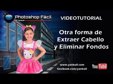 ▶ Otra forma de extraer cabello y eliminar fondos Photoshop Yanko0 - YouTube