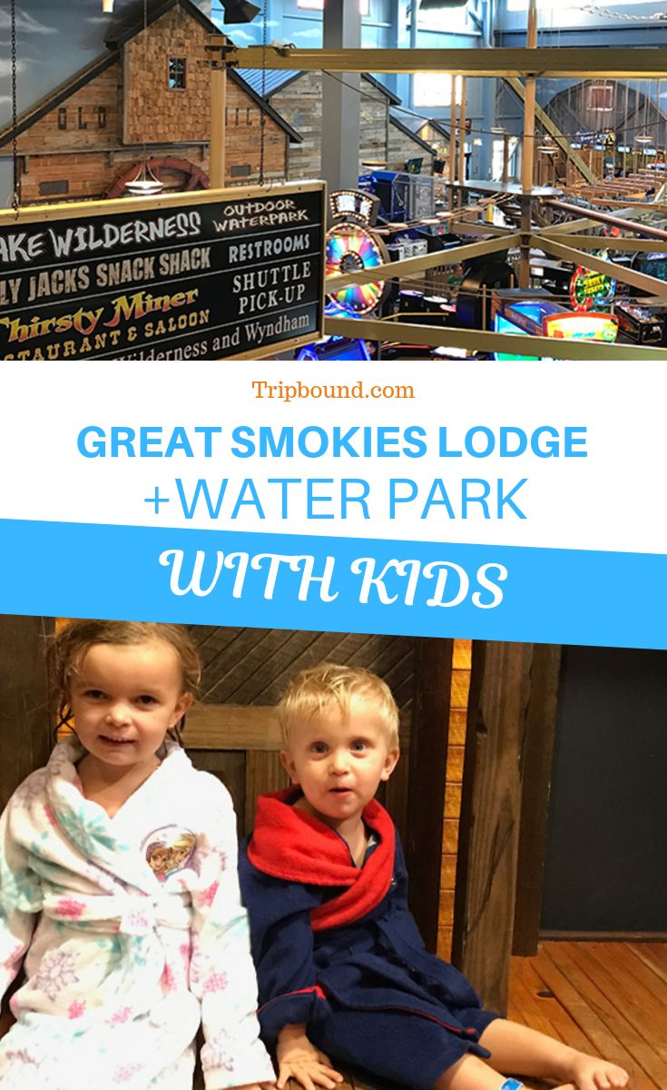 Wyndham Great Smokies Lodge & Water Park: Fun For Families – Tripbound