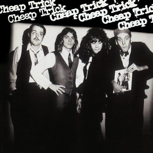 Cheap Trick / Cheap Trick My favorite Cheap Trick album. A little looser, a bit darker and less polished than future releases.