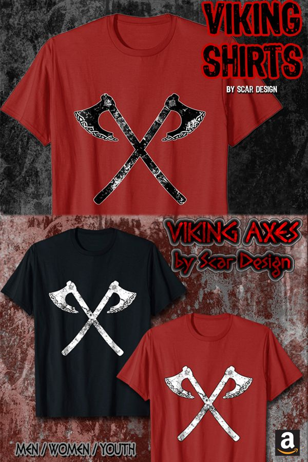 Vikings Warrior Battle Axes T-Shirts by Scar Design. For Men 49c015931