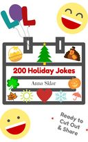 Christmas and other holiday jokes to cut out and use for parties, lunch boxes.... 200 Holiday Jokes