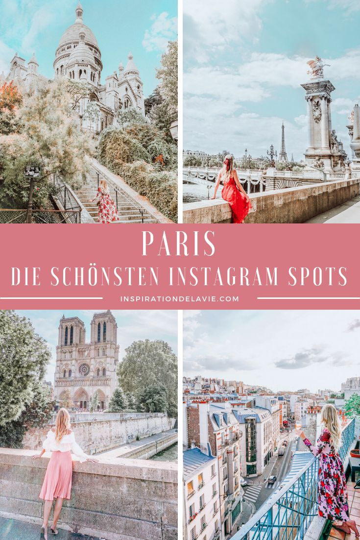 Instagram Spots und Foto Locations in Paris – Guide für Blogger