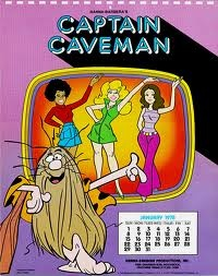 Cartoons from the 70s. I used to sing to it.. mom hated it b/cuz capt caveman would yell his name.