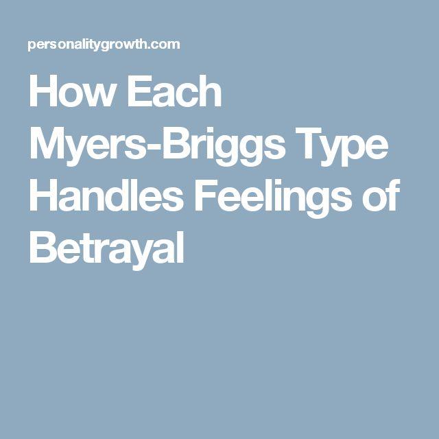 How Each Myers-Briggs Type Handles Feelings of Betrayal