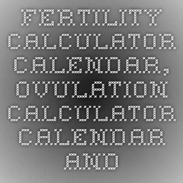 Fertility Calculator Calendar, Ovulation Calculator Calendar and Ovulation Predictor | BabyMed - BabyMed