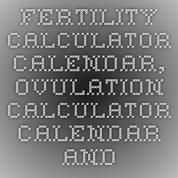 Fertility Calculator Calendar, Ovulation Calculator Calendar and Ovulation Predictor | BabyMed - BabyMed