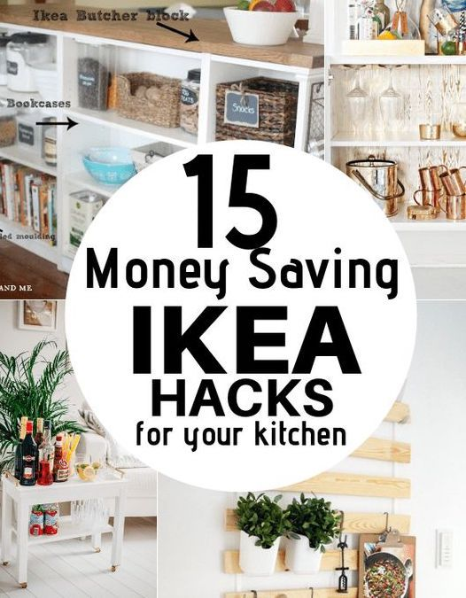 15 IKEA Kitchen Hacks You Need To Try In 2019