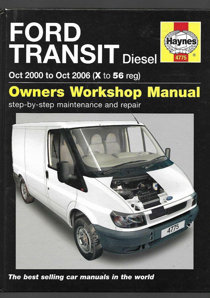 Haynes Ford Transit Tourneo Diesel Turbocharged 2 4l Service Repair Manual Ford Transit Manual Car Repair Manuals