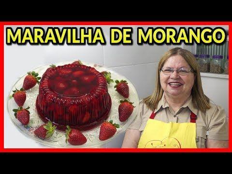 Maravilha de Morango - YouTube