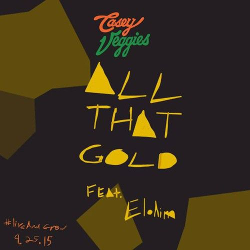"Casey Veggies - ""All That Gold"" - Feat. Elohim (Audio)"
