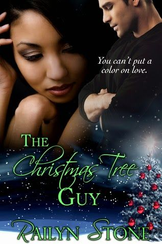 Undeniably Addicted to Books: The Christmas Tree Guy by Railyn Stone