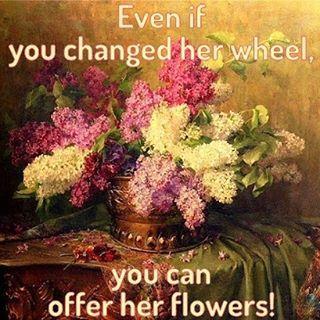 Même si vous avez changé sa roue, vous pouvez lui offrir des fleurs... Gabrielle Dubois. Roman.