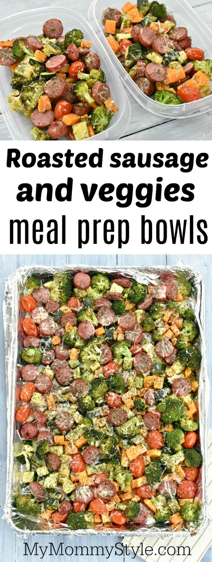 One pan roasted vegetables and sausage and meal prep bowl