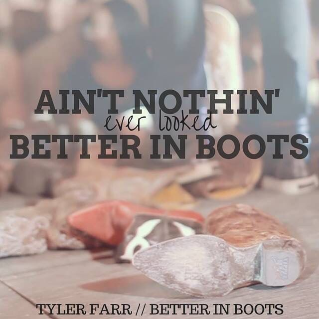 Tyler Farr - Better In Boots