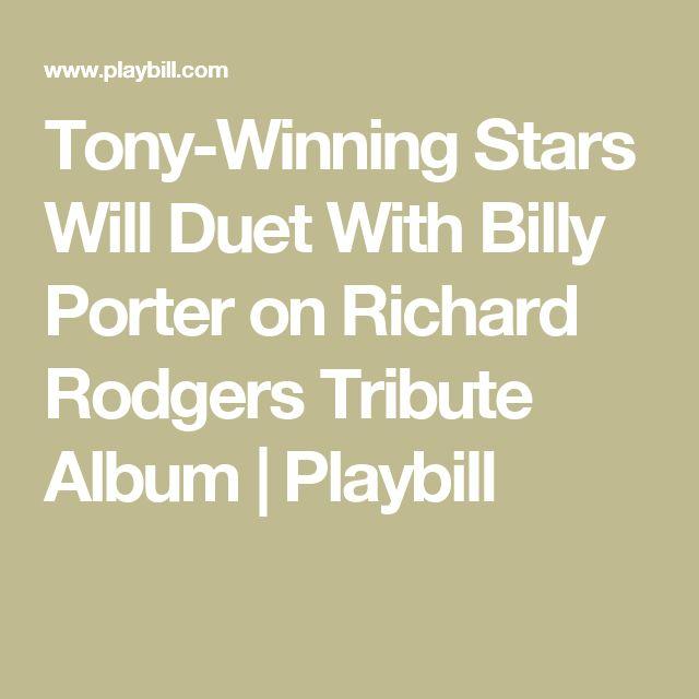 Tony-Winning Stars Will Duet With Billy Porter on Richard Rodgers Tribute Album | Playbill
