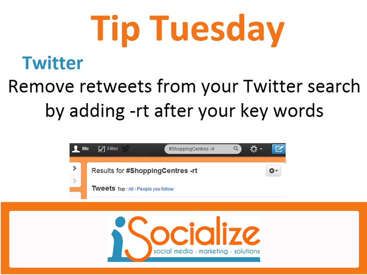 How to Remove Retweets from Search. #TwitterTip    Visit www.facebook.com/isocialize for more social media tips each Tuesday.