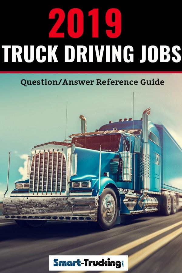 The Official 2020 Cdl Trucking Jobs Question Answer Reference Guide Truck Driving Jobs Driving Jobs Trucks