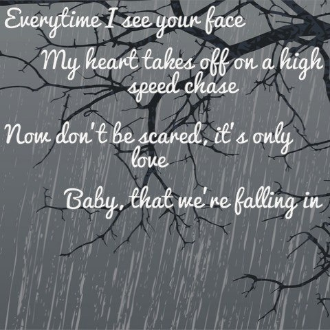 """""""Falling In"""" by Lifehouse   This is like the most precious line of a song. I love it so much(:"""