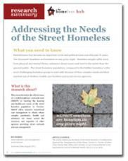 Addressing the Needs of the Street Homeless - Homeless Hub Research Summary Series  http://homelesshub.ca/resource/addressing-needs-street-homeless-homeless-hub-research-summary-series#sthash.786pBm6p.dpuf