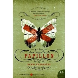 Papillon by Henri Charriere, incredible true story of escape. gooseflesh