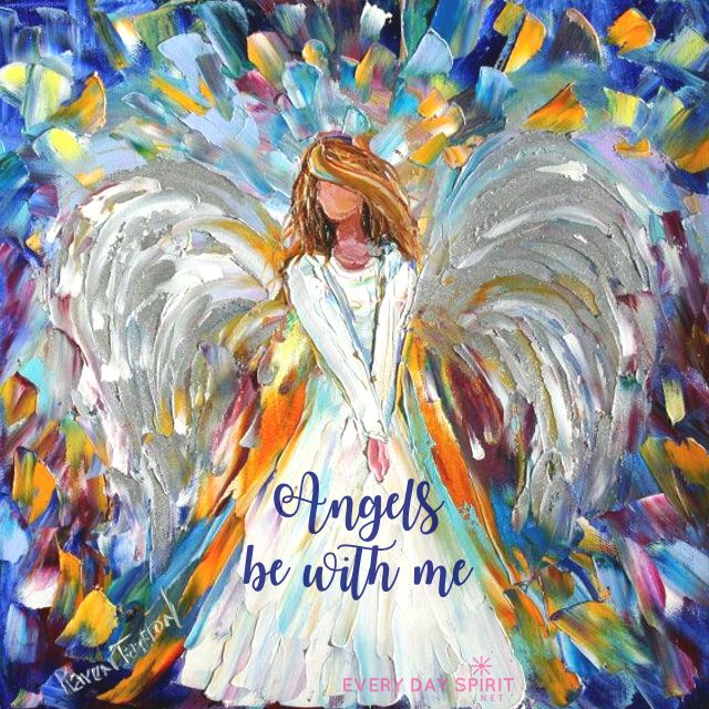 Be with me. xo Get the app of beautiful wallpapers at ~ www.everydayspirit.net xo Painting: Karen Tarlton #angels #angel