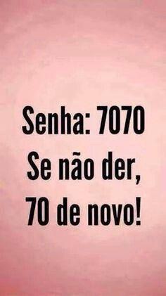 Senha 7070