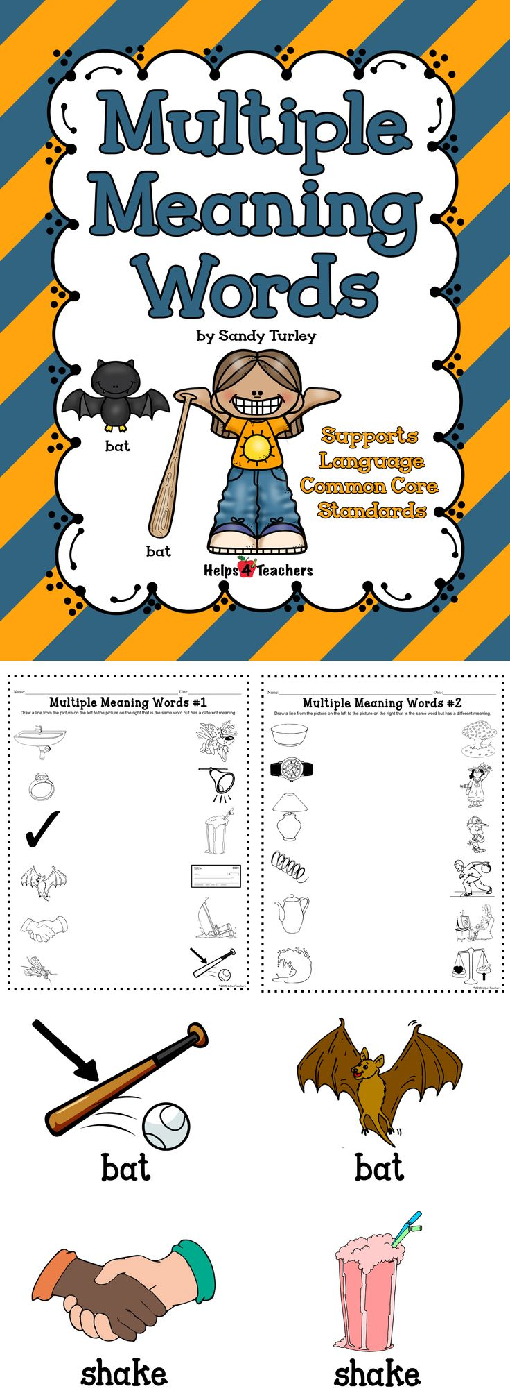 This packet includes:  - Two Multiple Meanings activity/assessment sheets - 24 colored pictures of words that have multiple meanings  Supports Common Cores Standards: Language K.4, 1.4, 2.4