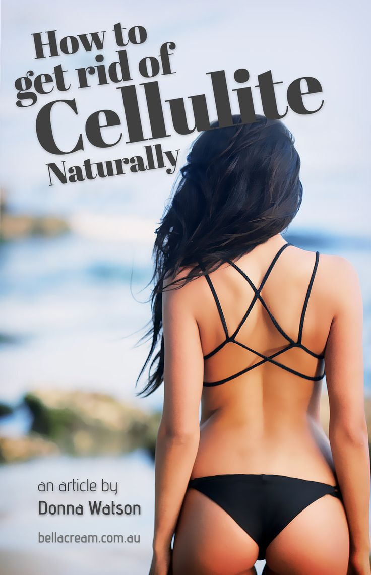 How to get rid of cellulite the proper way http://www.bellacream.com.au/blog/?post=how-to-get-rid-of-cellulite