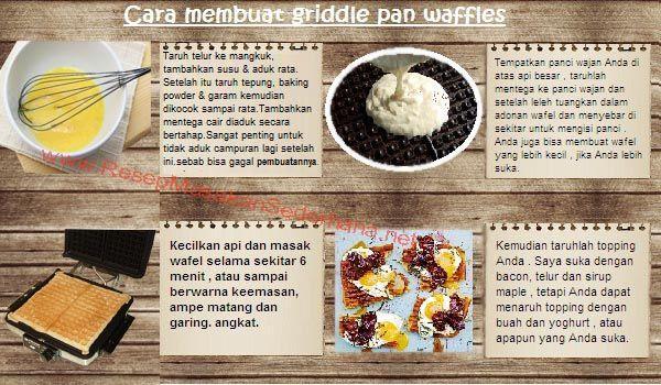 Resep Dessert - Cara Membuat Griddle Pan Waffle  #resep#masakan#sederhana#makanan#penutup#enak#cara#mebuat#waffle#telur#daging#  Nb : website (http://ResepMasakanSederhana.net/) kami dalam proses pembuatan :)