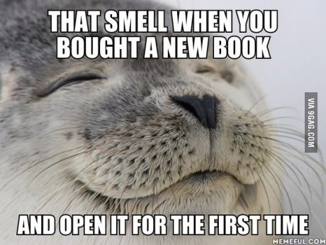 Yeesss!!! You can tell the difference between old and new books by the smell! :3 New books smell so nice!