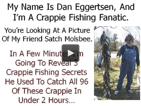 """Free Crappie Fishing Video: """"Old School Secrets"""" For Catching A Monster Crappie Quickly..."""