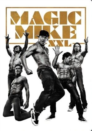 Magic Mike XXL (2015) movie #poster, #tshirt, #mousepad, #movieposters2